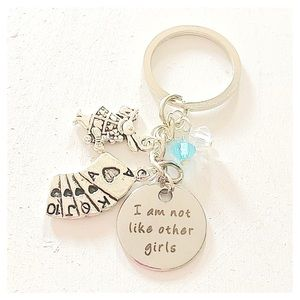 ✨3 for $30✨ I Am Not Like Other Girls Keychain